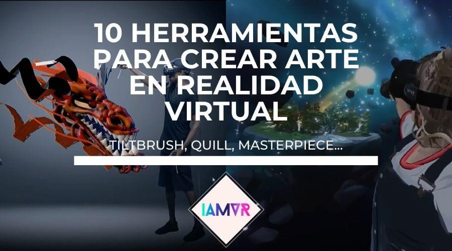 Herramientas para crear arte en realidad virtual
