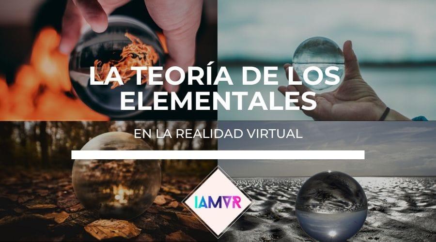 LA REALIDAD VIRTUAL Y LA TEORÍA DE LOS ELEMENTALES