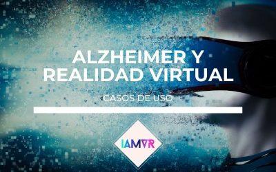 ALZHEIMER Y REALIDAD VIRTUAL: CASOS DE USO