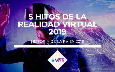 5 HITOS DE LA HISTORIA DE LA REALIDAD VIRTUAL DEL 2019