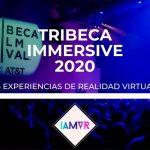 TRIBECA IMMERSIVE Y SUS EXPERIENCIAS DE REALIDAD VIRTUAL 2020