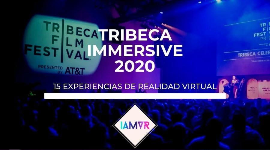 15 experiencias de realidad virtual del Tribeca Film Festival 2020