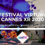 FESTIVAL DE CANNES XR EN REALIDAD VIRTUAL