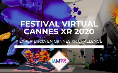 FESTIVAL DE CANNES XR EN REALIDAD VIRTUAL