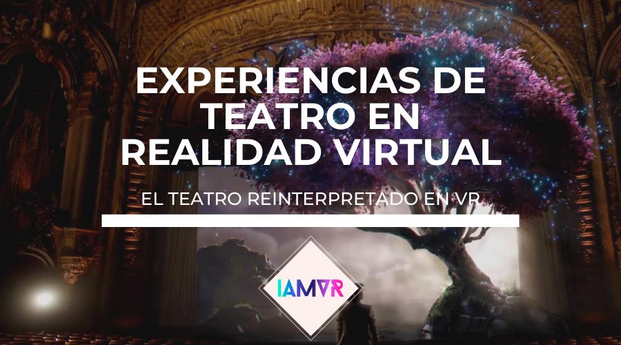 experiencias teatro inmersivo realidad virtual