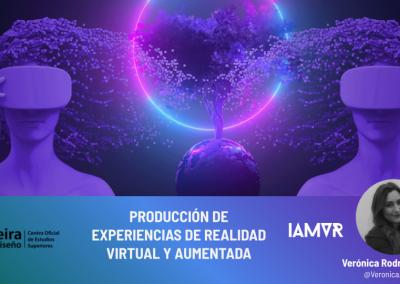 MASTERCLASS FORMATOS Y PRODUCCION DE EXPERIENCIAS DE REALIDAD VIRTUAL Y AUMENTADA