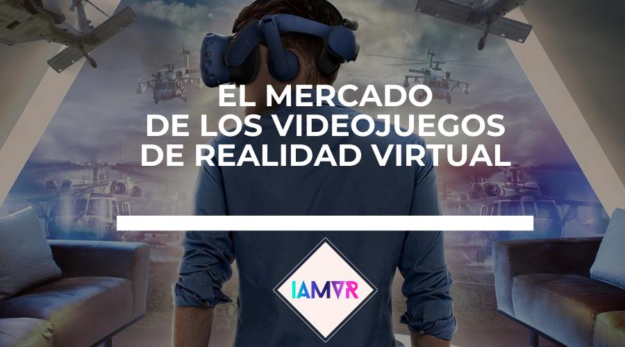 el mercado de los videojugos de realdiad virtual i am vr